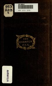 The Charter oak by John Jay Adams