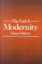 Cover of: The End of Modernity: Nihilism and Hermeneutics in Postmodern Culture (Parallax: Re-visions of Culture and Society)