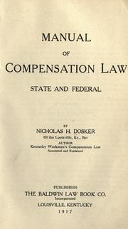 Cover of: Manual of compensation law, state and federal by Nicholas Herman Dosker