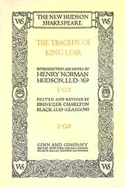 Cover of: The tragedy of King Lear. by William Shakespeare