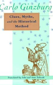 Cover of: Clues, Myths, and the Historical Method | Carlo Ginzburg