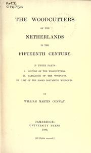 Cover of: The woodcutters of the Netherlands in the fifteenth century