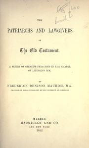 Cover of: The patriarchs and lawgivers of the Old Testament