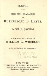 Cover of: Sketch of the life and character of Rutherford B. Hayes