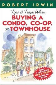Cover of: Tips & Traps When Buying A Condo, Co-op, or Townhouse