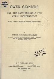 Cover of: Owen Glyndwr and the last struggle for Welsh independence, with a brief sketch of Welsh history