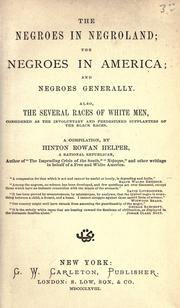 Cover of: The negroes in negroland | Helper, Hinton Rowan
