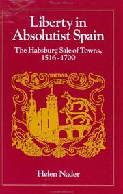 Cover of: Liberty in Absolutist Spain | Helen Nader