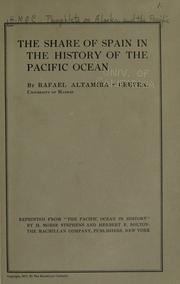 Cover of: The share of Spain in the history of the Pacific ocean