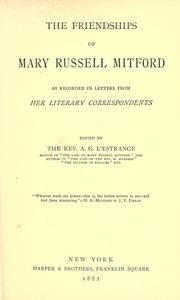 Cover of: The friendships of Mary Russell Mitford