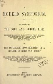 Cover of: A modern symposium : subjects: The soul and future life |