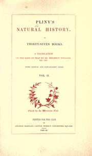 Cover of: Pliny's Natural history. In thirty-seven books