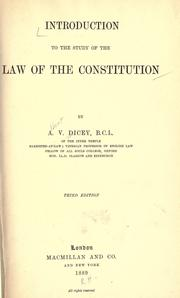 Cover of: Introduction to the study of the law of the constitution by Albert Venn Dicey