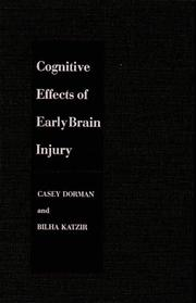 Cover of: Cognitive effects of early brain injury | Casey Dorman