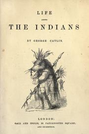 Cover of: Life among the Indians