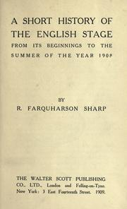 Cover of: A short history of the English stage from its beginnings to the summer of the year 1908