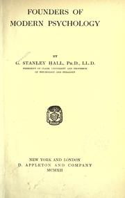 Founders of modern psychology by Hall, G. Stanley