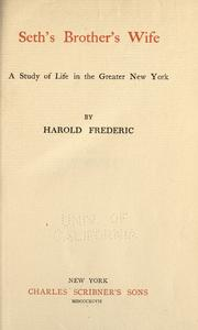 Cover of: Seth's brother's wife: a study of life in the greater New York.