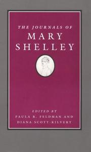 Cover of: The  journals of Mary Shelley, 1814-1844