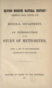An introduction to the study of meteorites by British Museum (Natural History). Dept. of Mineralogy.