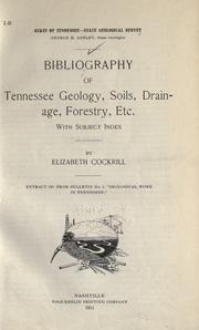 Cover of: Bibliography of Tennessee geology, soils, drainage, forestry, etc., with subject index