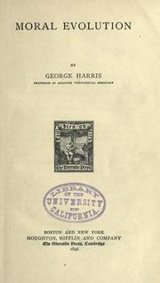 Cover of: Moral evolution | Harris, George
