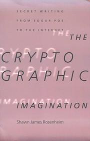 Cover of: The Cryptographic Imagination: Secret Writings From Edgar Allan Poe to the Internet (Parallax: Re-visions of Culture and Society)