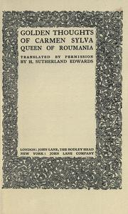 Cover of: Golden thoughts of Carmen Sylva [pseud.], Queen of Roumania