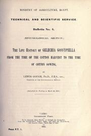 Cover of: The life history of Gelechia gossypiella from the time of the cotton harvest to the time of cotton sowing