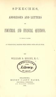 Cover of: Speeches, addresses, and letters on industrial and financial questions