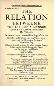 The relation betweene the lord of a mannor and the coppy-holder his tenant by Calthrope, Charles Sir