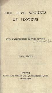 Cover of: The love sonnets of Proteus, with fronts. by the author