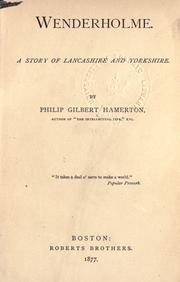 Cover of: Wenderholme, a story of Lancashire and Yorkshire