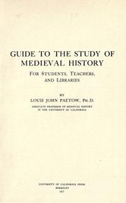 Cover of: A guide to the study of medieval history for students, teachers, and libraries | Louis John Paetow
