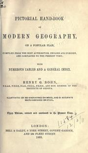 Cover of: A pictorial hand-book of modern geography, on a popular plan: compiled from the best authorities, English and foreign, and completed to the present time with numerous tables and a general index.
