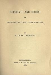 Cover of: Ourselves and others or personality and intercourse
