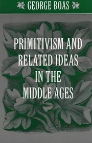 Cover of: Primitivism and related ideas in the Middle Ages