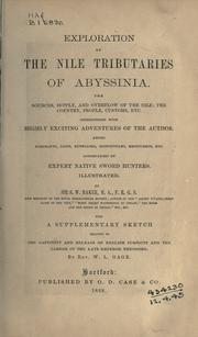 Cover of: Exploration of the Nile tributaries of Abyssinia