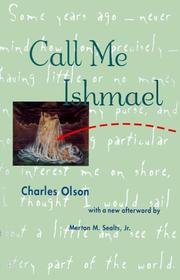 Call me Ishmael by Charles Olson