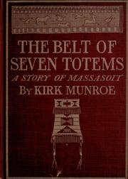 Cover of: The belt of seven totems: a story of Massasoit