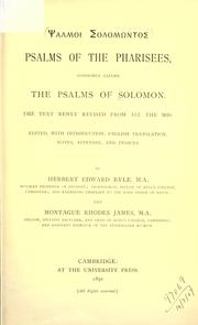 Cover of: Psalms of the Pharisees by ed. with introduction, English translation, notes, appendix, and indices, by Herbert Edward Ryle and Montague Rhodes James.