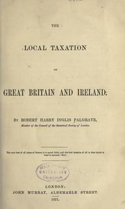 Cover of: The local taxation of Great Britain and Ireland