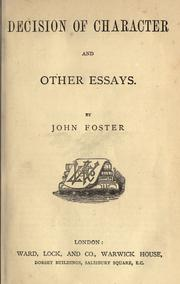 Cover of: Decision of character and other essays