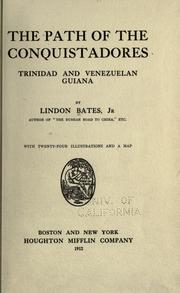 Cover of: The path of the conquistadores, Trinidad and Venezuelan Guiana