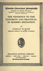 Cover of: The tendency to the concrete and practical in modern education