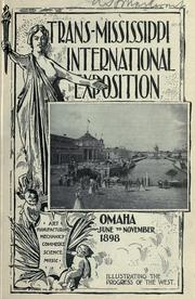 Cover of: Trans-Mississippi International Exposition, Omaha, June to November, 1898