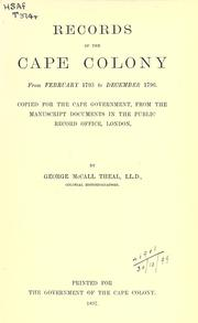 Cover of: Records of the Cape Colony 1793-1831 copied for the Cape government | Theal, George McCall