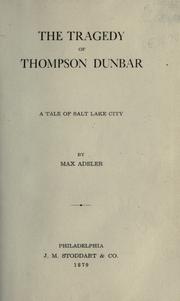 Cover of: The tragedy of Thompson Dunbar