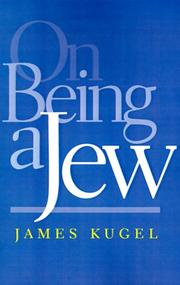 Cover of: On being a Jew | James L. Kugel