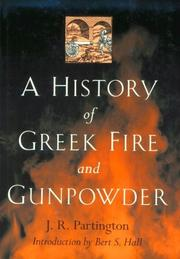Cover of: A history of Greek fire and gunpowder
